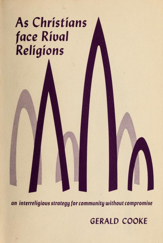 As Christians face rival religions by Gerald Cooke