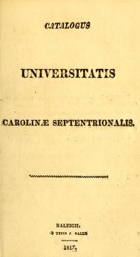 Cover of: Catalogus Universitatis Carolinae Septentrionalis | University of North Carolina (1793-1962)