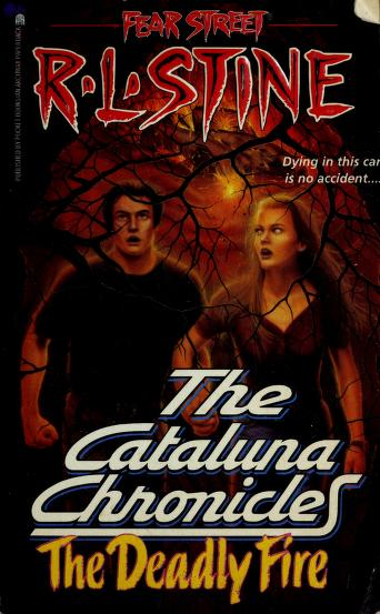 The deadly fire by R. L. Stine