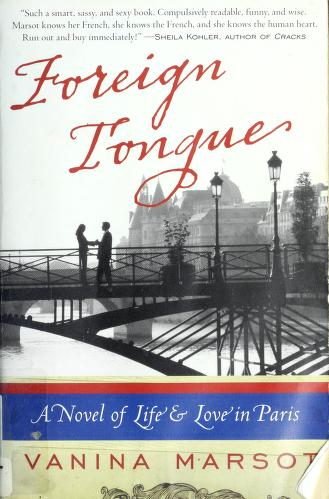 Cover of: Foreign tongue | Vanina Marsot