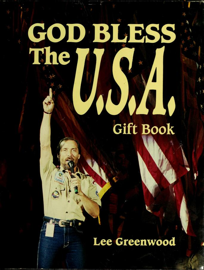 God bless the U.S.A. gift book by Lee Greenwood