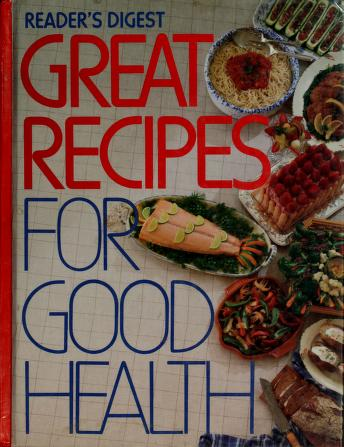 Cover of: Reader's Digest Great Recipes for Good Health by