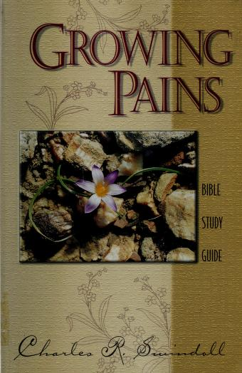 Growing Pains Study Guide by Charles R. Swindoll