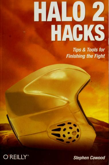 Halo 2 hacks by Stephen Cawood