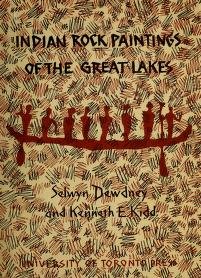 Indian rock paintings of the Great Lakes by Selwyn H. Dewdney