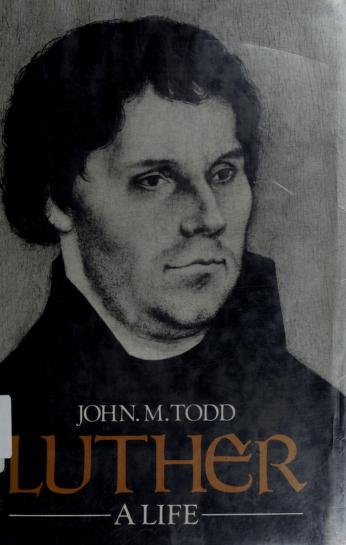Cover of: Luther, a life | John Murray Todd