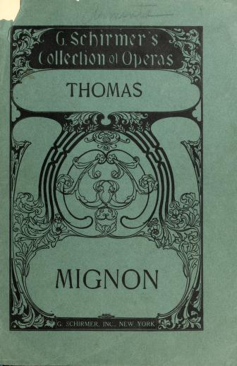 Mignon by Ambroise Thomas
