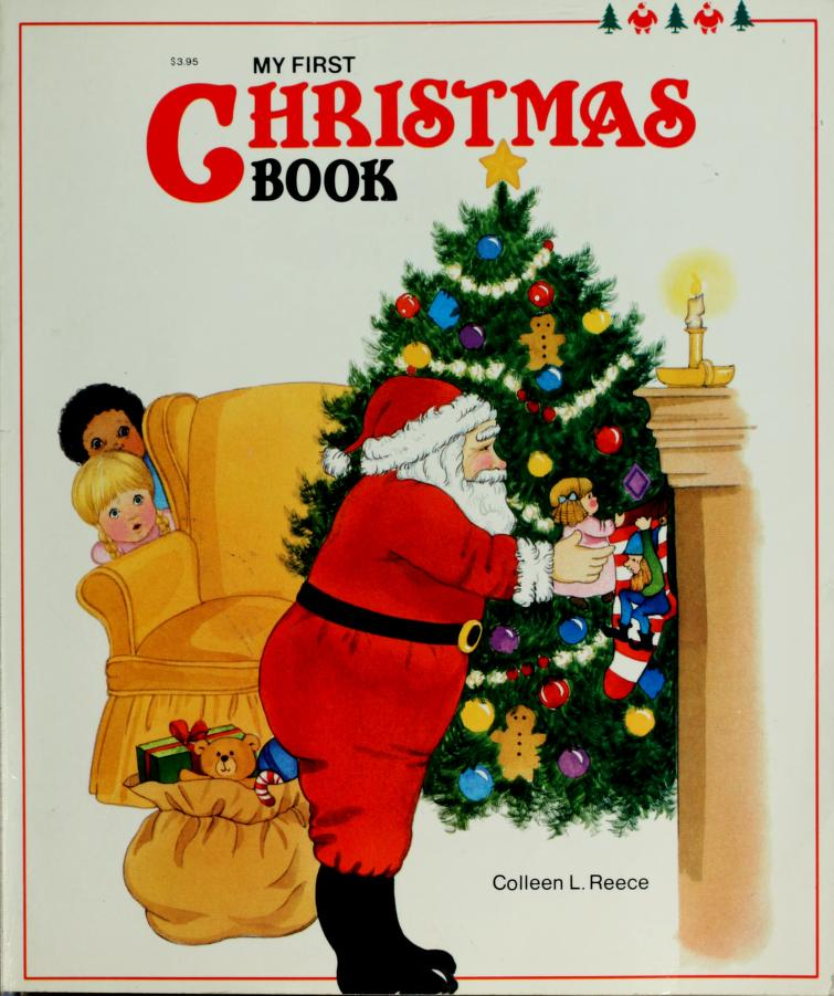 My first Christmas book by Colleen L. Reece