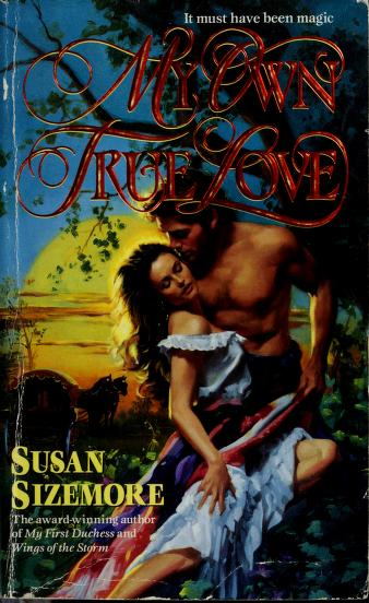Cover of: My Own True Love (Harper Monogram) | Susan Sizemore
