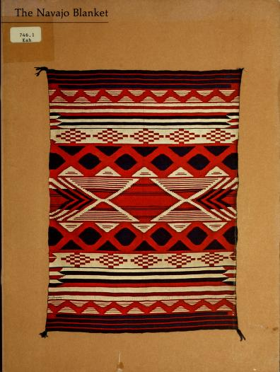 The Navajo blanket by Mary Hunt Kahlenberg