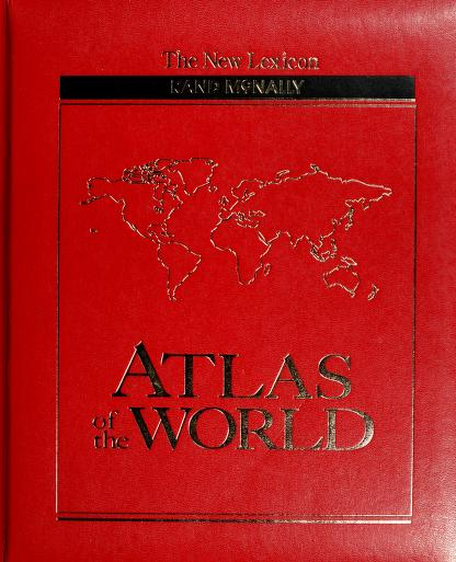 The new lexicon Rand McNally atlas of the world by