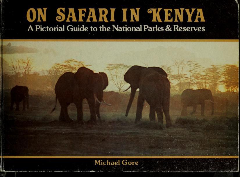 On safari in Kenya by M. E. J. Gore