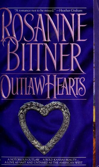 Cover of: Outlaw Hearts   Rosanne Bittner