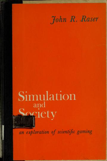 Simulation and society by John R. Raser