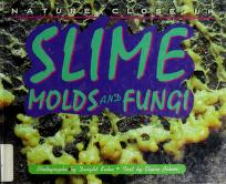 Cover of: Slime, molds, and fungi | Elaine Pascoe