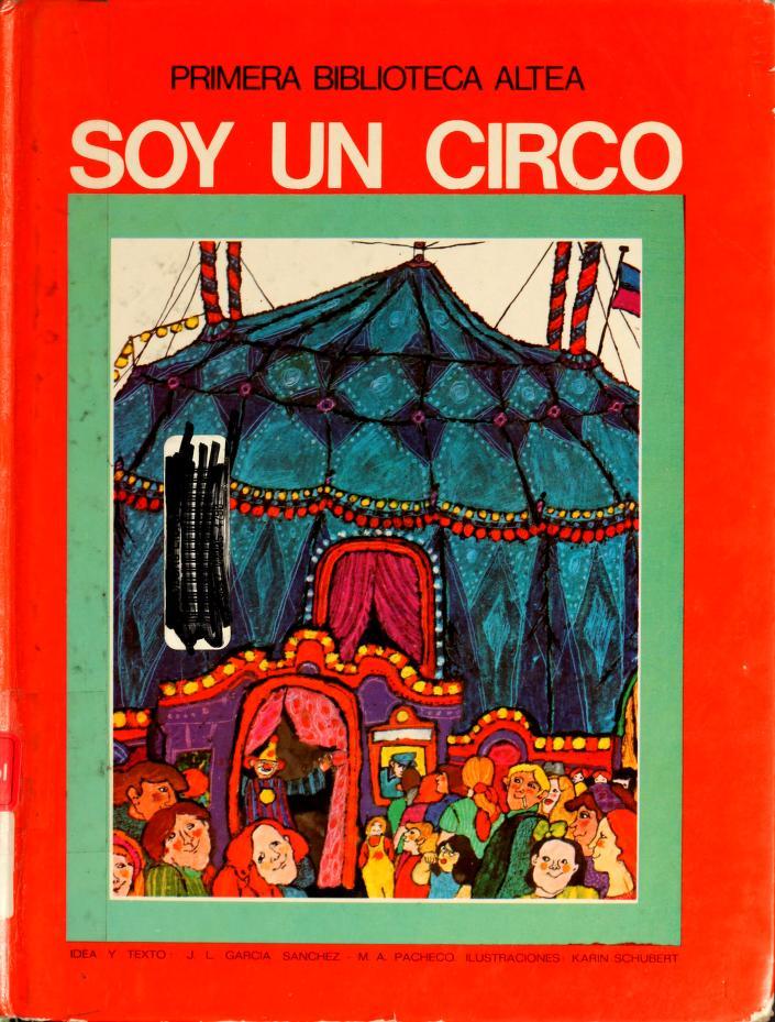 Soy un circo by José Luis García Sánchez
