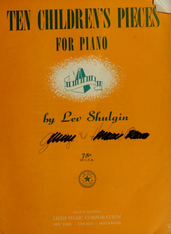Ten children's pieces for piano by Lev Shulgin
