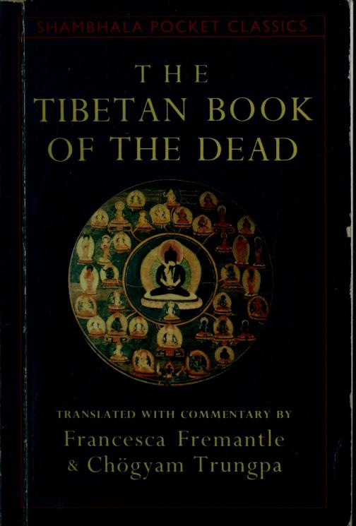 The Tibetan book of the dead by Karma-glin-pa