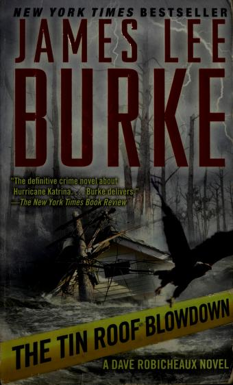 Cover of: The Tin Roof Blowdown | James Lee Burke