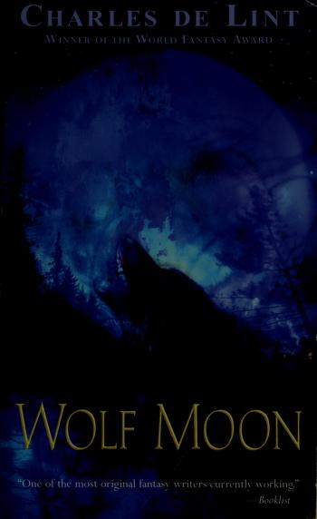 Cover of: Wolf moon   Charles de Lint