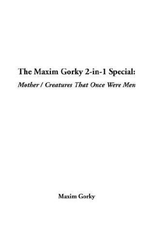 The Maxim Gorky 2-In-1 Special
