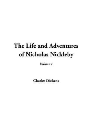The Life and Adventures of Nicholas Nickleby by H. G. Wells