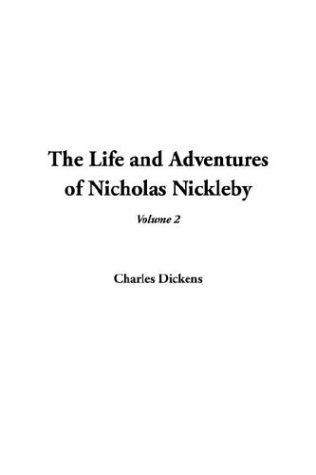 The Life and Adventures of Nicholas Nickleby by Solomon Tshekisho Plaatje