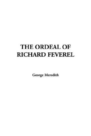 The Ordeal of Richard Feverel by O. Henry