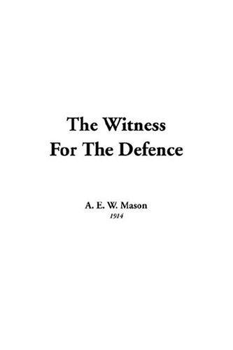 The Witness for the Defence by Mason