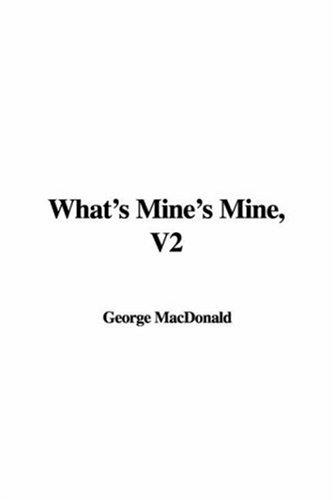 What's Mine's Mine, V2