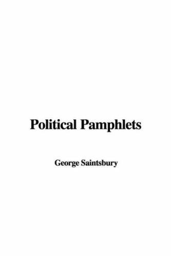 Political Pamphlets by George E. Saintsbury