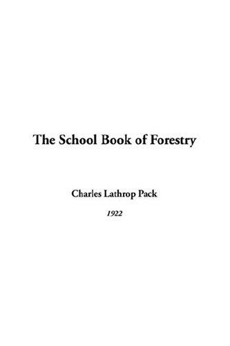 The School Book Of Forestry