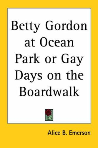 Betty Gordon at Ocean Park by W. Bert Foster