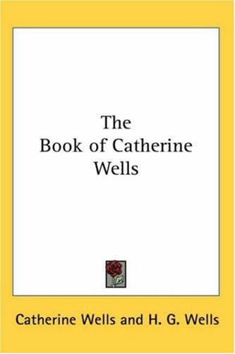 The Book of Catherine Wells
