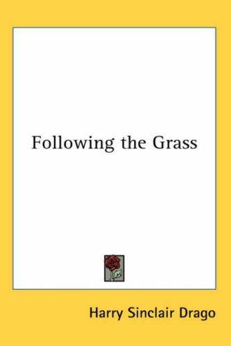 Following the Grass