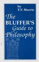 The bluffer's guide to philosophy by Thomas V. Morris
