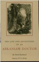 The life and adventures of an Arkansaw doctor by David Rattlehead