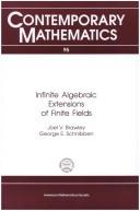 Infinite algebraic extensions of finite fields by Joel V. Brawley