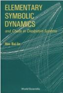 Elementary symbolic dynamics and chaos in dissipative systems by Bai-Lin Hao
