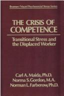 The crisis of competence by Carl A. Maida
