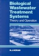 Biological wastewater treatment systems by N. J. Horan