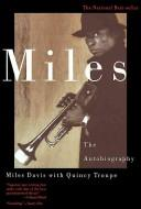 Miles, the autobiography by Miles Davis