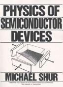 Physics of semiconductor devices by Michael Shur