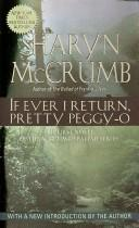 If ever I return, pretty Peggy-O by Sharyn McCrumb