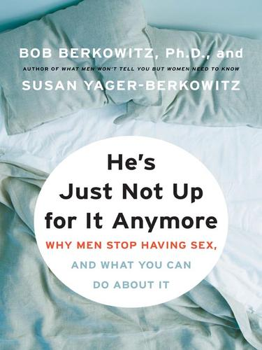He's just not up for it anymore by Bob Berkowitz