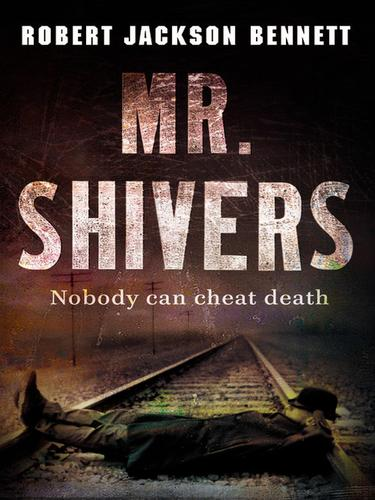 Mr. Shivers by Robert Bennett