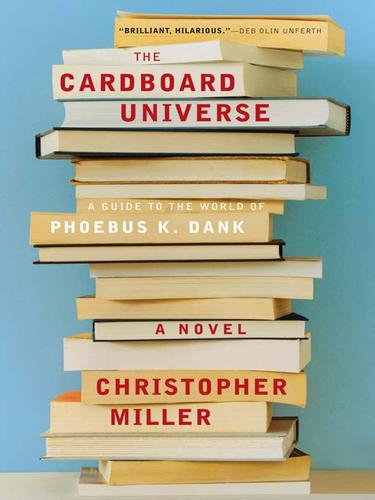 The Cardboard Universe by Miller, Christopher