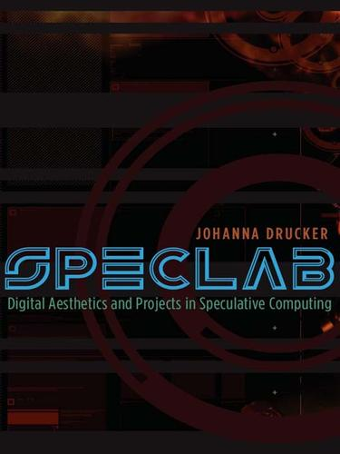 SpecLab by Johanna Drucker