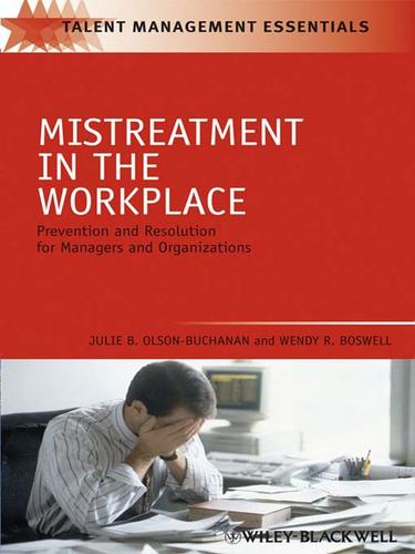 Mistreatment in the workplace by Julie Olson-Buchanan