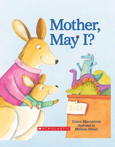 Mother, May I? by Grace Maccarone